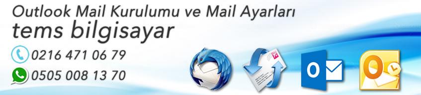 Outlook Mail Kurulumu Resimli Anlatım